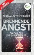 Brennende Angst - Ein Fall für Engel und Sander 6