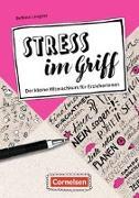 Berufsalltag im Griff / Stress im Griff - Der kleine Mitmachkurs für Erzieherinnen