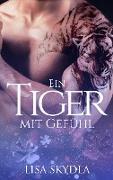Ein Tiger mit Gefühl