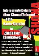 Interessante Details über Shona (Schona) - eine Bantu-Sprache in Zimbabwe (Simbabwe)