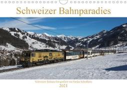 Schweizer Bahnparadies 2021 (Wandkalender 2021 DIN A4 quer)