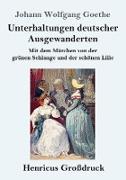 Unterhaltungen deutscher Ausgewanderten (Großdruck)