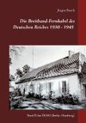 Die Breitband-Fernkabel des Deutschen Reiches 1930 - 1945 - 2017