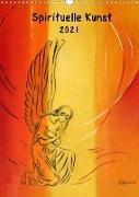 Spirituelle Kunst 2021 (Wandkalender 2021 DIN A3 hoch)