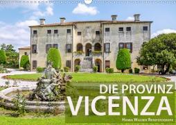 Die Provinz Vicenza (Wandkalender 2021 DIN A3 quer)