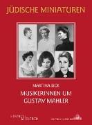 Musikerinnen um Gustav Mahler
