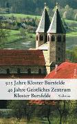 925 Jahre Kloster Bursfelde - 40 Jahre Geistliches Zentrum Kloster Bursfelde