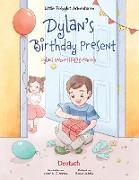 Dylan's Birthday Present/Dylans Geburtstagsgeschenk: German Edition