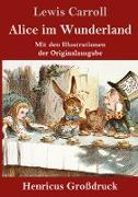 Alice im Wunderland (Großdruck)