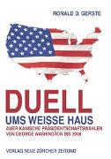 Duell ums Weisse Haus