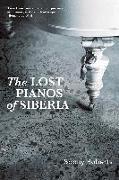 Lost Pianos of Siberia