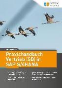 Praxishandbuch Vertrieb (SD) in SAP S/4HANA