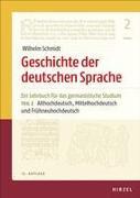 Geschichte der deutschen Sprache Teil 2: Althochdeutsch, Mittelhochdeutsch und Frühneuhochdeutsch