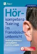 Hörkompetenz-Training im Französischunterricht 3-4