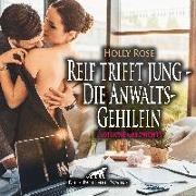 Reif trifft jung - Die AnwaltsGehilfin | Erotische Geschichte Audio CD