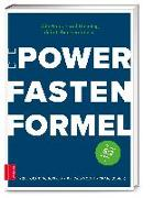 Die Power Fasten Formel