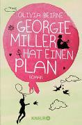 Georgie Miller hat einen Plan