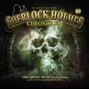 Sherlock Holmes Chronicles 80. Der grüne Dunst