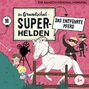 Die Grundschul-Superhelden 16: Das entführte Pferd