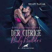 Der gierige BodyBuilder | Erotik Audio Story | Erotisches Hörbuch Audio CD