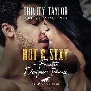 Hot & Sexy - Feuchte Designer-Träume | Erotische Geschichte Audio CD