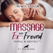 Massage vom Ex-Freund | Erotische Geschichte Audio CD