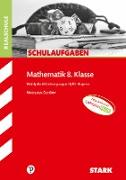 STARK Schulaufgaben Realschule - Mathematik 8. Klasse Gruppe II/III - Bayern