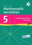 Mathematik verstehen Grundkompetenztraining 5 Arbeitsheft
