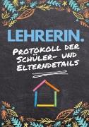 Lehrerin - Protokoll der Schüler- und Elterndetails