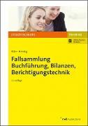 Fallsammlung Buchführung, Bilanzen, Berichtigungstechnik