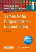Siemens NX für Fortgeschrittene ¿ kurz und bündig