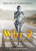 Wbz 2 - Eine erdachte Zukunft