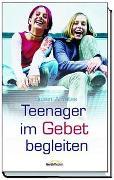 Teenager im Gebet begleiten