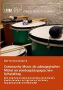 Community Music als pädagogisches Mittel im sonderpädagogischen Schulalltag