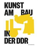 Kunst am Bau in der DDR