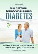 Die richtige Ernährung gegen Diabetes