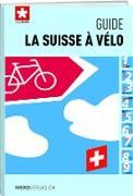 La Suisse à vélo - guide