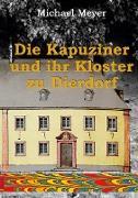 Die Kapuziner und ihr Kloster zu Dierdorf