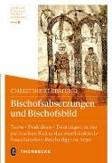 Bischofsabsetzungen und Bischofsbild