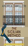 The Sicilian Method: An Inspector Montalbano Mystery