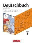 Deutschbuch Gymnasium - Berlin, Brandenburg, Mecklenburg-Vorpommern, Sachsen, Sachsen-Anhalt und Thüringen - Neue Ausgabe. 7. Schuljahr - Schülerbuch