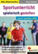 Sportunterricht spielerisch gestalten