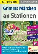 Grimms Märchen an Stationen / Klasse 3-4