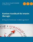 Karriere-Handbuch für Interim Manager