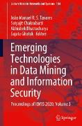 Emerging Technologies in Data Mining and Information Security: Proceedings of Iemis 2020, Volume 3