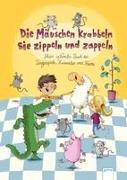 Die Mäuschen krabbeln, sie zippeln und zappeln. Mein schönstes Buch der Fingerspiele, Kniereiter und Reime