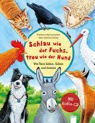 Schlau wie der Fuchs, treu wie der Hund – Wie Tiere lieben, fühlen und denken