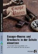 Escape-Rooms und Breakouts in der Schule einsetzen