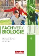 Fachwerk Biologie - Sachsen. 8. Schuljahr - Arbeitsheft