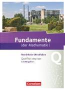 Fundamente der Mathematik - Nordrhein-Westfalen. Qualifikationsphase - Leistungskurs - Schülerbuch